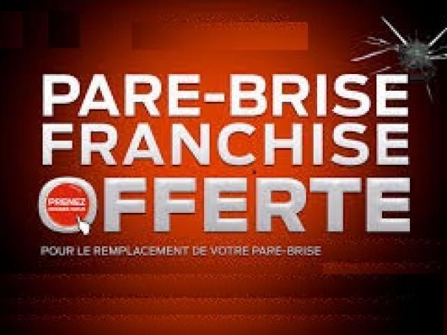 FRANCHISE OFFERTE POUR TOUTES REPARATIONS OU REMPLACEMENT DE VOTRE PARE BRISE .